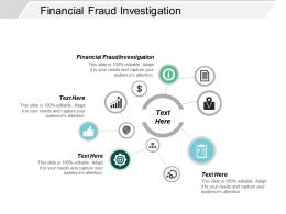 Financial Fraud Investigation Ppt Powerpoint Presentation File Pictures Cpb