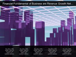 Financial Fundamental Of Business Are Revenue Growth Net Margin And Working Capital Reduction
