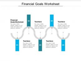 Financial Goals Worksheet Ppt Powerpoint Presentation Outline Clipart Cpb