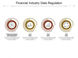 Financial Industry Data Regulation Ppt Powerpoint Presentation Pictures Shapes Cpb