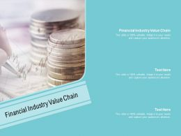 Financial Industry Value Chain Ppt Powerpoint Presentation Infographics Skills Cpb