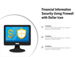 Financial Information Security Using Firewall With Dollar Icon