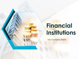 Financial Institutions Powerpoint Presentation Slides