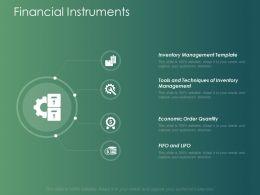 Financial Instruments Slide Management Ppt Powerpoint Presentation Model Backgrounds