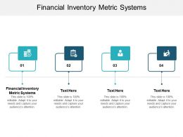 Financial Inventory Metric Systems Ppt Powerpoint Presentation Outline Icon Cpb