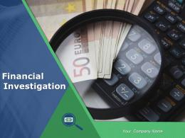 Financial Investigation Powerpoint Presentation Slides