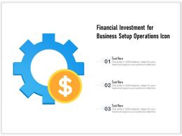 Financial Investment For Business Setup Operations Icon