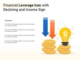 Financial Leverage Icon With Declining And Income Sign