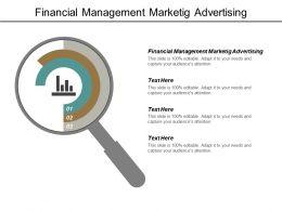 Financial Management Marketing Advertising Ppt Powerpoint Presentation Deck Cpb