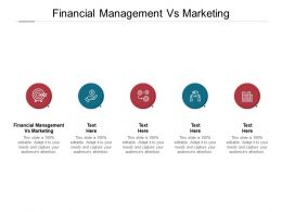 Financial Management Vs Marketing Ppt Powerpoint Presentation Slides Cpb