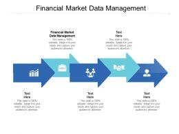 Financial Market Data Management Ppt Powerpoint Presentation Outline Cpb