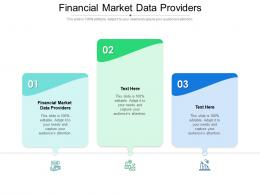 Financial Market Data Providers Ppt Powerpoint Presentation Pictures Influencers Cpb