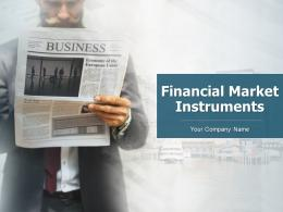 Financial Market Instruments Powerpoint Presentation Slides