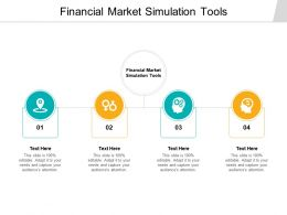 Financial Market Simulation Tools Ppt Powerpoint Presentation Styles File Cpb