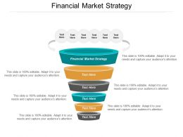 Financial Market Strategy Ppt Powerpoint Presentation File Slides Cpb