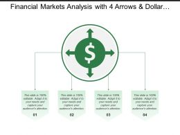 Financial Markets Analysis With 4 Arrows And Dollar Sign