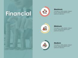 Financial Maximum A134 Ppt Powerpoint Presentation Layouts Format
