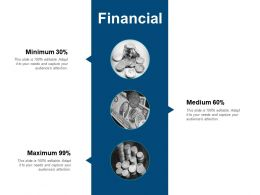Financial Maximum B164 Ppt Powerpoint Presentation File Example