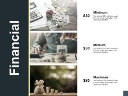Financial Maximum Medium A176 Ppt Powerpoint Presentation Model Diagrams