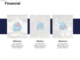 Financial Maximum Medium C605 Ppt Powerpoint Presentation Icon Infographic Template