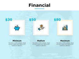 Financial Maximum Medium C628 Ppt Powerpoint Presentation Infographic Template Templates