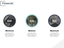 Financial Medium Maximum C243 Ppt Powerpoint Presentation Gallery Deck