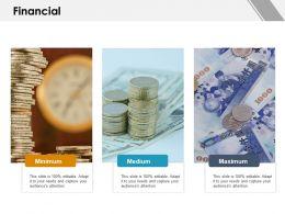 Financial Minimum Medium I84 Ppt Powerpoint Presentation Infographic Template