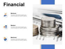Financial Minimum Medium L872 Ppt Powerpoint Presentation Layouts