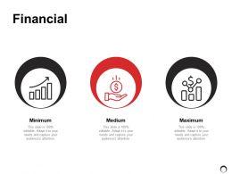 Financial Minimum Medium Ppt Powerpoint Presentation Gallery Background