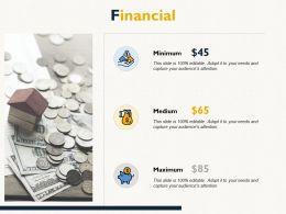 Financial Minimum Medium Ppt Powerpoint Presentation Infographics Good