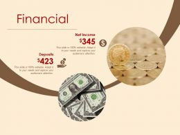 Financial Net Income Deposits Ppt Powerpoint Presentation File Infographic Template