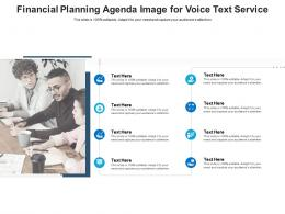 Financial Planning Agenda Image For Voice Text Service Infographic Template