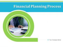 Financial Planning Process Complete Analysis Provide Recommendations Goals