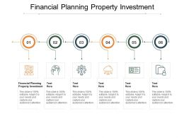 Financial Planning Property Investment Ppt Powerpoint Presentation File Cpb