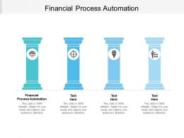 Financial Process Automation Ppt Powerpoint Presentation Ideas Diagrams Cpb