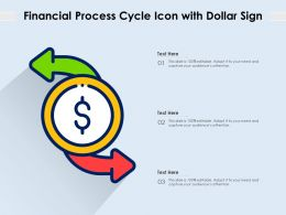 Financial Process Cycle Icon With Dollar Sign