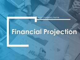 Financial Projection PowerPoint Presentation Slides
