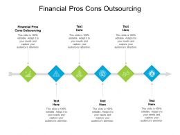 Financial Pros Cons Outsourcing Ppt Professional Graphics Design Cpb