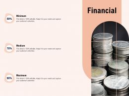Financial R69 Ppt Powerpoint Presentation File Topics