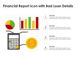 Financial Report Icon With Bad Loan Details
