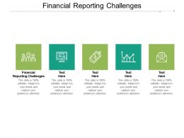 Financial Reporting Challenges Ppt Powerpoint Presentation Outline Ideas Cpb