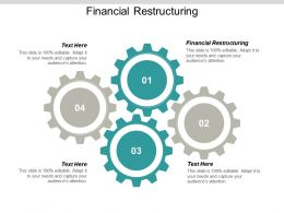 Financial Restructuring Ppt Powerpoint Presentation Infographics Graphics Cpb