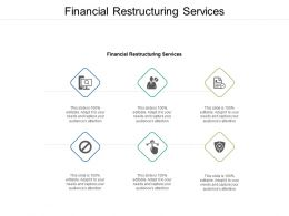Financial Restructuring Services Ppt Powerpoint Presentation Model Design Ideas Cpb