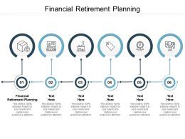 Financial Retirement Planning Ppt Powerpoint Presentation Icon Information Cpb