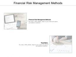 Financial Risk Management Methods Ppt Powerpoint Presentation Model Show Cpb