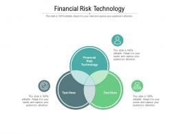 Financial Risk Technology Ppt Powerpoint Presentation Summary Demonstration Cpb