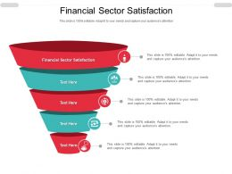 Financial Sector Satisfaction Ppt Powerpoint Presentation Infographics Aids Cpb