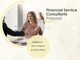 Financial Service Consultants Proposal Powerpoint Presentation Slides
