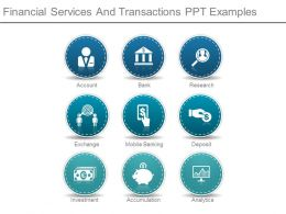 Financial Services And Transactions Ppt Examples