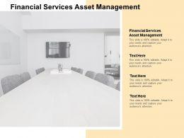 Financial Services Asset Management Ppt Powerpoint Presentation Slides Portrait Cpb